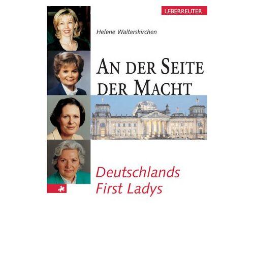 Helene Walterskirchen - An der Seite der Macht - Preis vom 17.04.2021 04:51:59 h