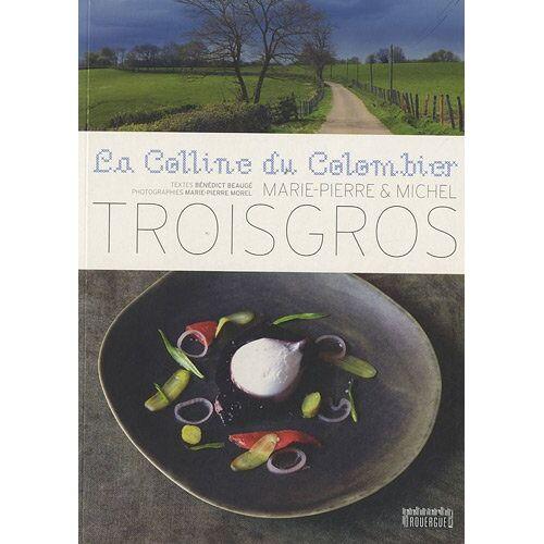 Michel Troisgros - La colline du colombier - Preis vom 15.01.2021 06:07:28 h