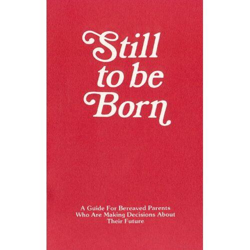 Pat Schwiebert - Still to Be Born - Preis vom 11.04.2021 04:47:53 h