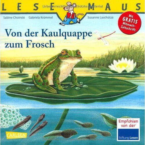 Sabine Choinski - LESEMAUS, Band 120: Von der Kaulquappe zum Frosch - Preis vom 17.04.2021 04:51:59 h