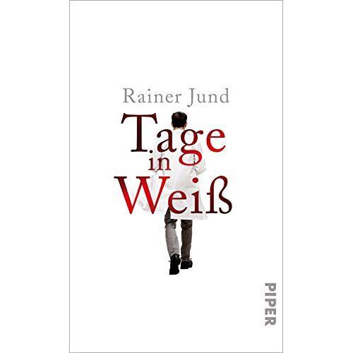 Rainer Jund - Tage in Weiß - Preis vom 04.09.2020 04:54:27 h