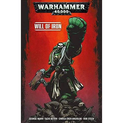 George Mann - Warhammer 40,000 Vol. 1: Will of Iron - Preis vom 07.04.2020 04:55:49 h