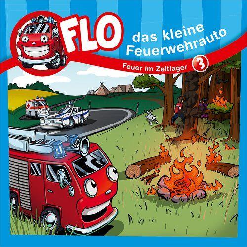 Christian Mörken - Flo - Das kleine Feuerwehrauto (3) - Feuer im Zeltlager - Preis vom 10.09.2020 04:46:56 h