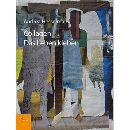 Andrea Hesselmann - Collagen: Das Leben kleben - Preis vom 21.10.2020 04:49:09 h
