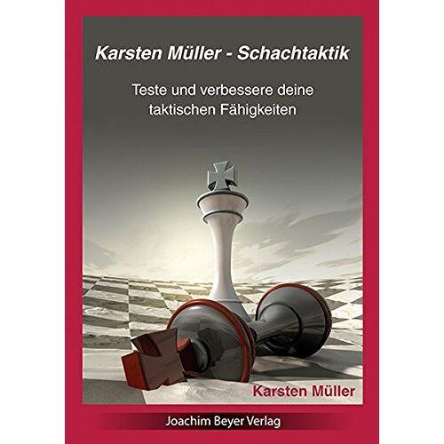 Karsten Müller - Schachtaktik: Teste und verbessere Deine taktischen Fähigkeiten - Preis vom 14.04.2021 04:53:30 h