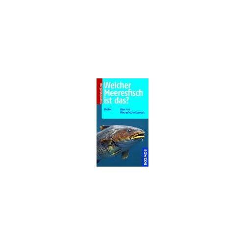 Frank Hecker - Welcher Meeresfisch ist das?: Über 100 Meeresfische Europas - Preis vom 28.02.2021 06:03:40 h