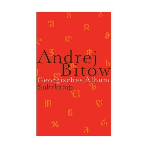 Andrej Bitow - Georgisches Album: Auf der Suche nach der Heimat - Preis vom 06.05.2021 04:54:26 h