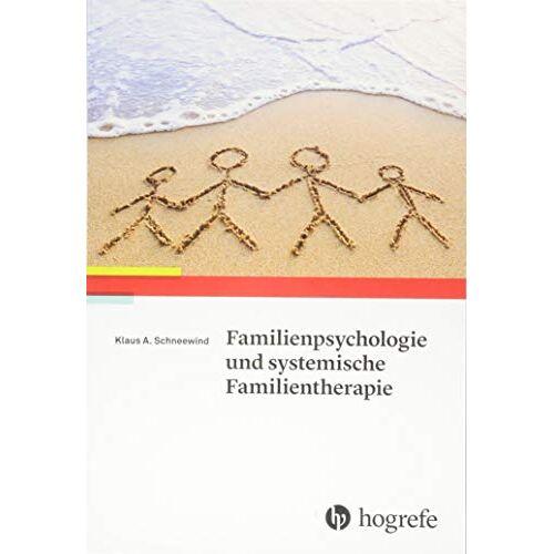 Schneewind, Klaus A. - Familienpsychologie und systemische Familientherapie - Preis vom 26.10.2020 05:55:47 h