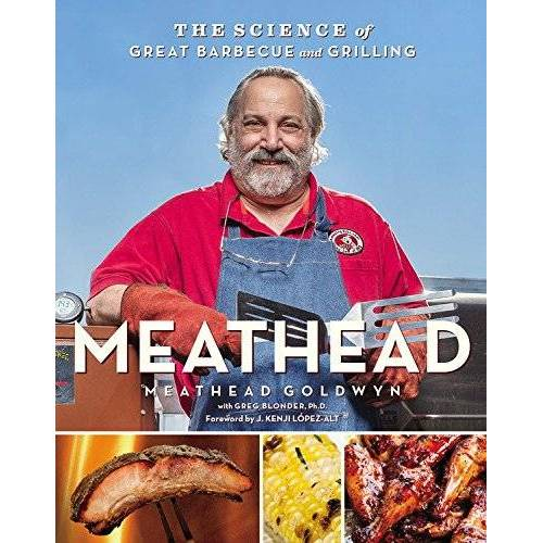 Meathead Goldwyn - Meathead: The Science of Great Barbecue and Grilling - Preis vom 06.09.2020 04:54:28 h