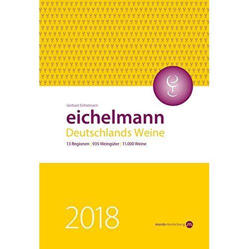 Gerhard Eichelmann - Eichelmann 2018 Deutschlands Weine - Preis vom 20.10.2020 04:55:35 h