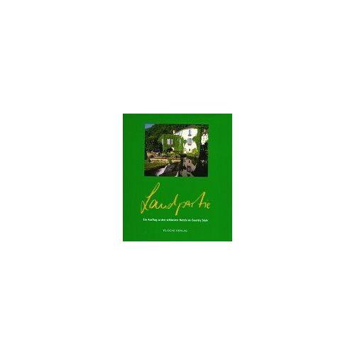 Thomas Klocke - Landpartie. Ein Ausflug zu den schönsten Hotels im Country Style: Landpartie 2: II - Preis vom 07.05.2021 04:52:30 h
