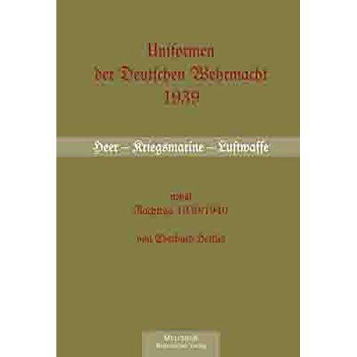 E. Hettler - Uniformen der Deutschen Wehrmacht 1939/40 - Preis vom 05.05.2021 04:54:13 h