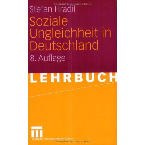 Stefan Hradil - Soziale Ungleichheit in Deutschland - Preis vom 07.05.2021 04:52:30 h