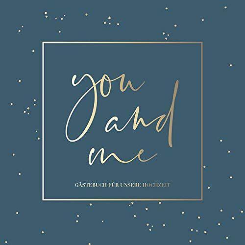 - You and me - Gästebuch für unsere Hochzeit - Preis vom 22.01.2020 06:01:29 h