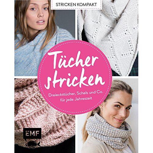 - Stricken kompakt – Tücher stricken: Dreieckstücher, Schals und Co. für jede Jahreszeit - Preis vom 18.04.2021 04:52:10 h