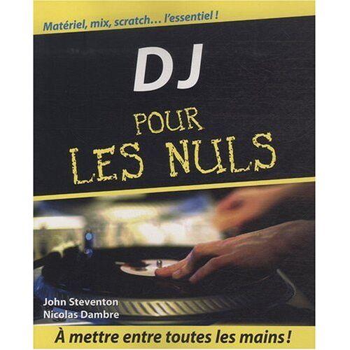 John Steventon - DJ pour les nuls - Preis vom 21.10.2020 04:49:09 h