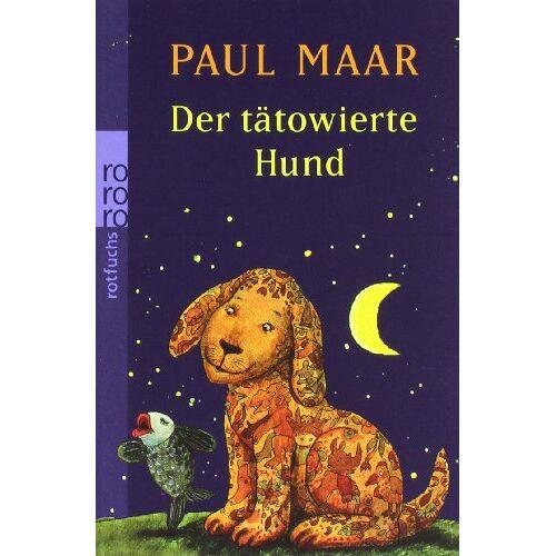 Paul Maar - Der tätowierte Hund - Preis vom 24.02.2021 06:00:20 h