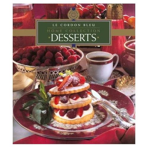 Le Cordon Bleu Chefs - Desserts (Desserts Vol. 4) - Preis vom 28.02.2021 06:03:40 h