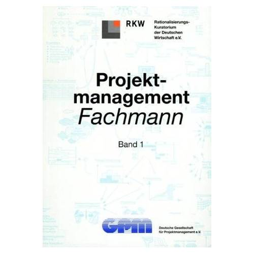 GPM Deutsche Gesellschaft für Projektmanagement e.V. - Projektmanagement-Fachmann - Preis vom 20.10.2020 04:55:35 h