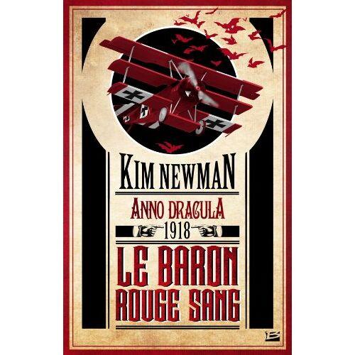 Kim Newman - Anno Dracula, 1918 : Le baron rouge sang - Preis vom 06.09.2020 04:54:28 h