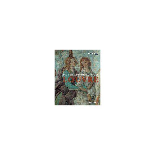 Lawrence Gowing - Die Gemäldesammlung des Louvre - Preis vom 21.10.2020 04:49:09 h