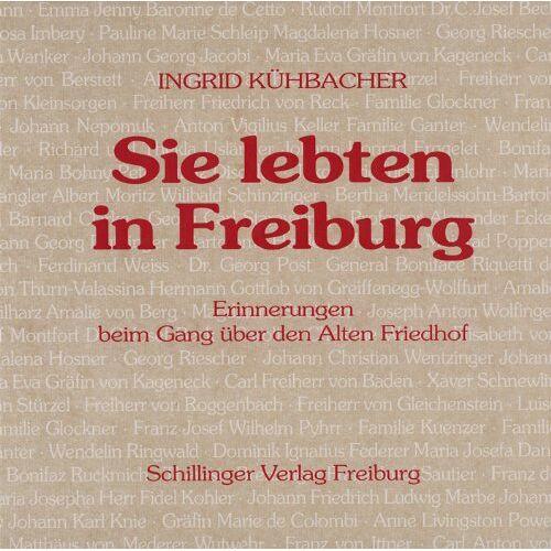 Ingrid Kühbacher - Sie lebten in Freiburg - Preis vom 20.10.2020 04:55:35 h