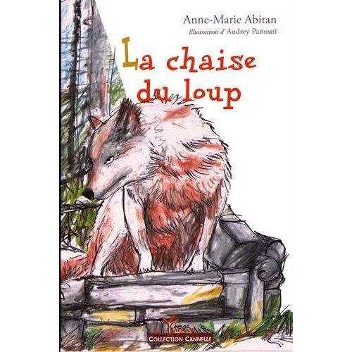Anne-Marie Abitan - La chaise du loup - Preis vom 18.10.2020 04:52:00 h