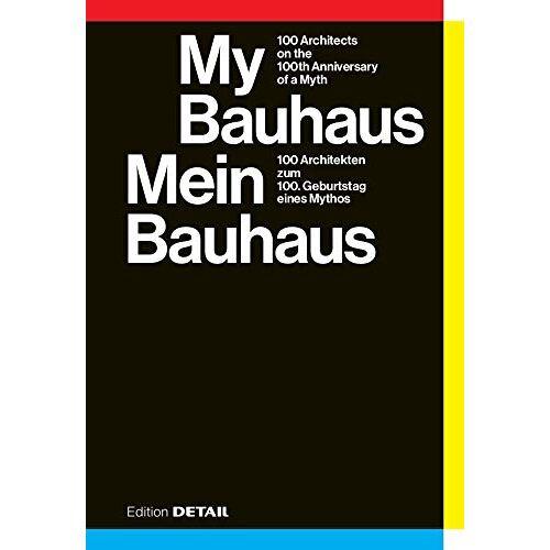 Sandra Hofmeister - Mein Bauhaus (DETAIL Special) - Preis vom 28.02.2021 06:03:40 h