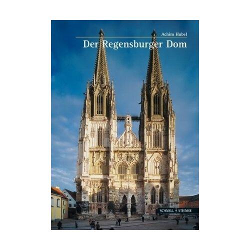 Achim Hubel - Der Regensburger Dom - Preis vom 20.10.2020 04:55:35 h
