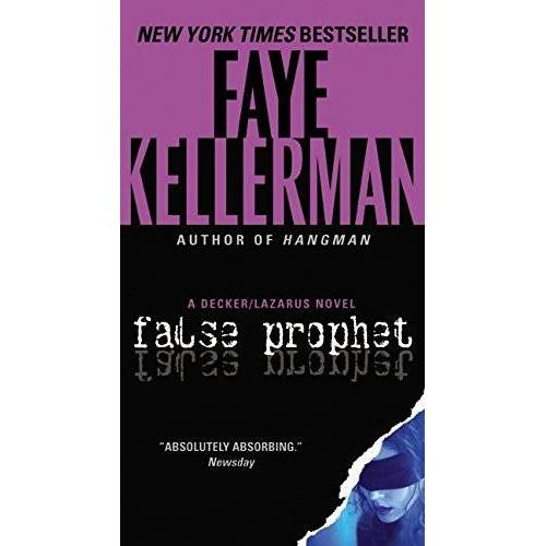 Faye Kellerman - False Prophet: A Decker/Lazarus Novel (Decker/Lazarus Novels, Band 5) - Preis vom 20.10.2020 04:55:35 h