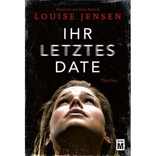 Louise Jensen - Ihr letztes Date - Preis vom 12.05.2021 04:50:50 h