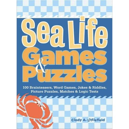 Littlefield, Cindy A. - Sea Life Games & Puzzles (Storey's Games & Puzzles) - Preis vom 24.02.2021 06:00:20 h