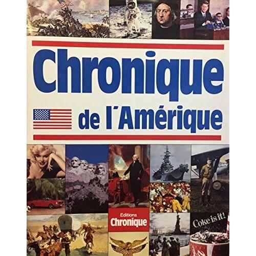 Collectif - Chronique de l'amerique (Chroniques) - Preis vom 28.02.2021 06:03:40 h