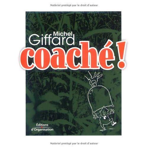 Michel Giffard - Coaché ! - Preis vom 23.02.2021 06:05:19 h