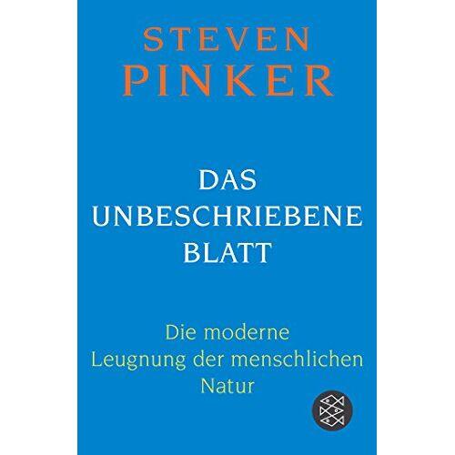 Steven Pinker - Das unbeschriebene Blatt: Die moderne Leugnung der menschlichen Natur - Preis vom 07.05.2021 04:52:30 h