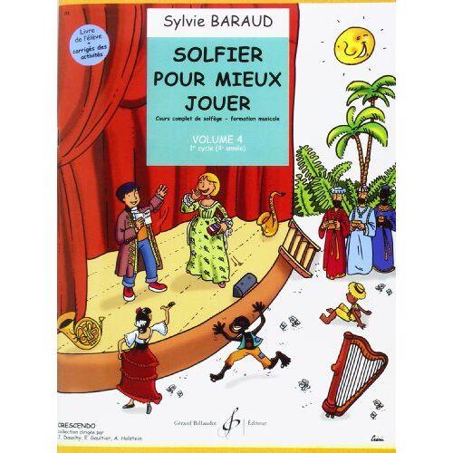 Baraud Sylvie - Solfier pour Mieux Jouer Volume 4 - Preis vom 05.10.2020 04:48:24 h