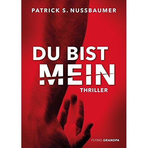 Nussbaumer, Patrick S. - Du bist mein - Preis vom 21.10.2020 04:49:09 h