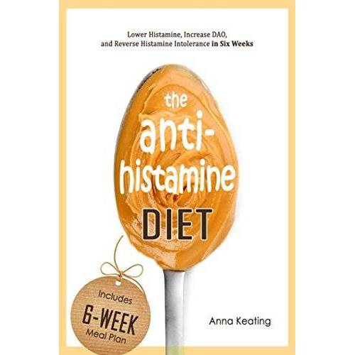 Anna Keating - The AntiHistamine Diet: Lower Histamine, Increase DAO, and Reverse Histamine Intolerance in Six Weeks - Preis vom 05.10.2020 04:48:24 h