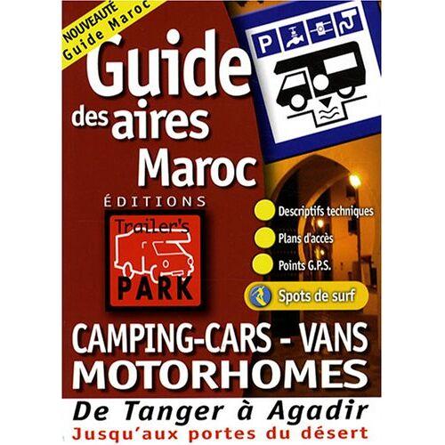 Trailer's Park - TRAILER'S P.MAROC (GUIDES DE POCHE (53500)) - Preis vom 13.05.2021 04:51:36 h