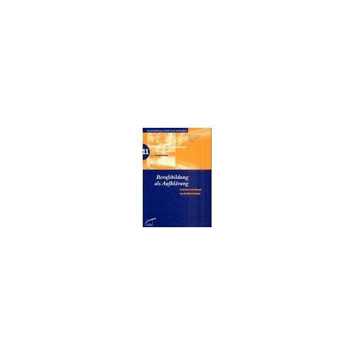 Gottfried Adolph - Berufsbildung als Aufklärung - Preis vom 13.04.2021 04:49:48 h