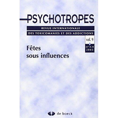 XXX - Psychotropes 20033-4 - Vol.9 Fetes Sous Influences - Preis vom 16.05.2021 04:43:40 h