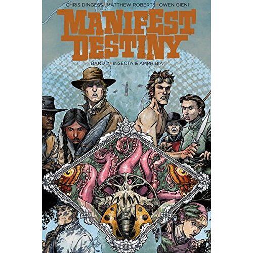 Chris Dingess - Manifest Destiny 2: Insecta und Amphibia: Insecta & Amphibia - Preis vom 20.10.2020 04:55:35 h