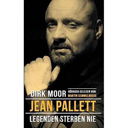 Dirk Moor - Jean Pallett - Legenden sterben nie - Preis vom 12.05.2021 04:50:50 h