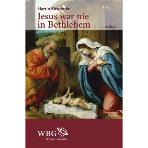 Martin Koschorke - Jesus war nie in Bethlehem - Preis vom 10.09.2020 04:46:56 h