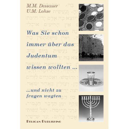 Dessauer, Mauricio M - Dessauer, M: Was Sie schon immer über das Judentum - Preis vom 17.10.2020 04:55:46 h