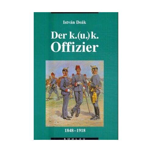 - Der k.(u.)k. Offizier 1848-1918 - Preis vom 21.10.2020 04:49:09 h