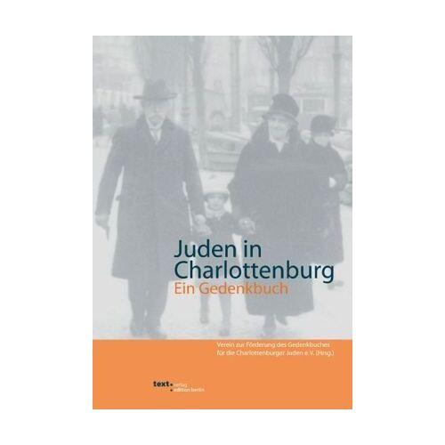 Verein zur Förderung desGedenkbuches für die CharlottenburgerJuden - Juden in Charlottenburg: Ein Gedenkbuch - Preis vom 26.01.2021 06:11:22 h