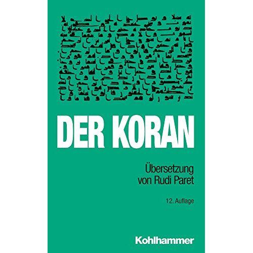 Rudi Paret - Der Koran: Übersetzung von Rudi Paret. - Preis vom 06.05.2021 04:54:26 h