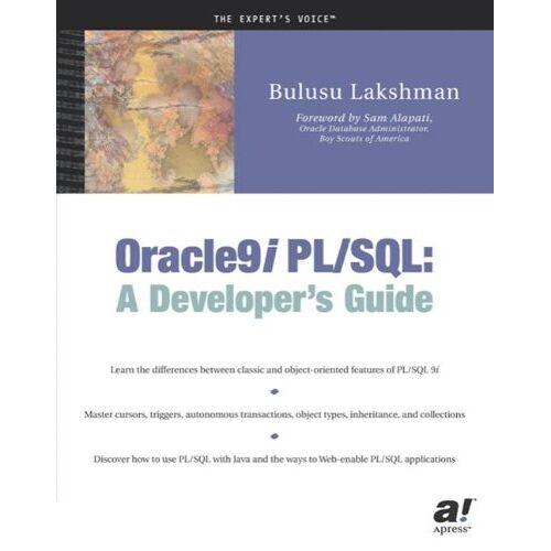 Bulusu Lakshman - Oracle9i PL/SQL: A Developer's Guide (Expert's Voice) - Preis vom 01.03.2021 06:00:22 h