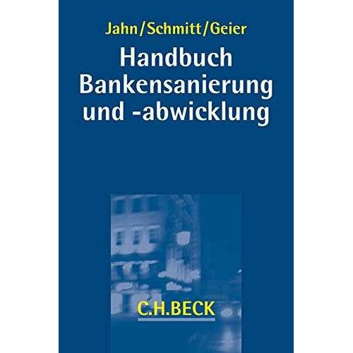 Uwe Jahn - Bankensanierung und -abwicklung - Preis vom 20.10.2020 04:55:35 h
